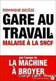 Gare au travail : malaise à la SNCF.