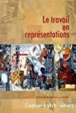 Le travail en représentations. 127e congrès national des sociétés historiques et scientifiques, Nancy 15-20 avril 2002.