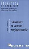 Alternance et identité professionnelle.