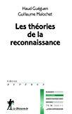 Les théories de la reconnaissance