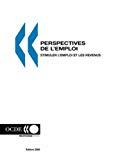 Perspectives de l'emploi de l'OCDE : stimuler l'emploi et les revenus, 2006.