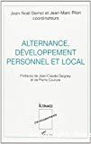 Alternance, développement personnel et local.