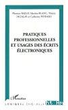 Pratiques professionnelles et usages des écrits électroniques.