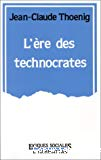L'ère des technocrates