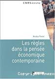 Les règles dans la pensée économique contemporaine.