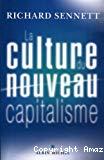 La culture du nouveau capitalisme.