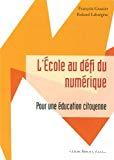 L' école au défi du numérique