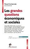 Les grandes questions économiques et sociales.
