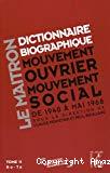 Le Maitron : dictionnaire biographique, mouvement ouvrier, mouvement social. Période 1940-1968. De la seconde guerre mondiale à mai 1968. Tome 11. Ro-Ta