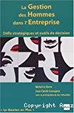 La gestion des hommes dans l'entreprise. Défis stratégiques et outils de décisions.
