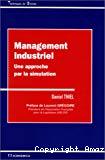 Management industriel. Une approche par la simulation.