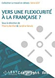 Vers une flexicurité à la française ?