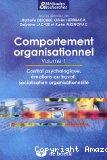 Comportement organisationnel. Volume 1. Contrat psychologique, émotions au travail, socialisation organisationnelle.