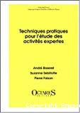 Techniques pratiques pour l'étude des activités expertes