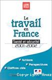 Le travail en France. Santé et sécurité. 2001-2002