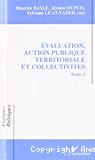 Evaluation, action publique territoriale et collectivités. Tome 2. Actes des 3èmes journées de la Société française de l'évaluation.