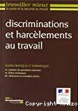 Discrimination et harcèlements au travail