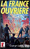 La France ouvrière. Tome 1 : Des origines à nos jours ; tome 2 : 1920-1968 ; tome 3 : de 1968 à nos jours.