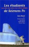 Les étudiants de Science Po : leurs idées, leurs valeurs, leurs cultures politiques.