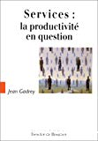 Services : la productivité en question.