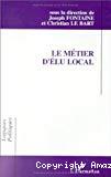 Le métier d'élu local.