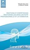 Emotions et compétences émotionnelles dans l'activité professionnelle et la formation
