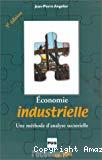 Economie industrielle : une méthode d'analyse sectorielle.