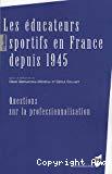 Les éducateurs sportifs en France depuis 1945