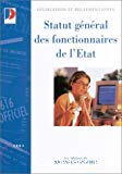 Statut général des fonctionnaires de l'Etat. Edition mise à jour au 10 octobre 2002.