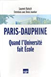 Paris-Dauphine. Quand l'Université fait Ecole