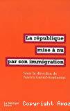 La République mise à nu par son immigration.