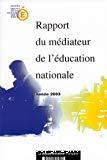 Rapport du médiateur de l'éducation nationale. Année 2003.