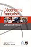 L'économie française. Comptes et dossiers. Edition 2018