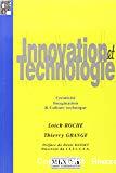 Innovation et technologie. Créativité, imagination et culture technique.