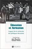 Education et formation. L'apport de la recherche aux politiques éducatives. Volume édité en hommage à Jean-Claude Eicher.