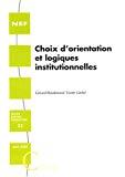 Choix d'orientation et logiques institutionnelles.