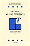 Artistes versus managers. Le management culturel face à la critique artiste.