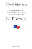 Rapport à la Ministre de l'Enseignement supérieur et de la recherche sur La diversité.