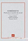 Les comédiens. Profession et marchés du travail.