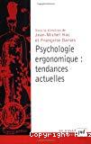 Psychologie ergonomique : tendances actuelles.
