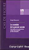 Le scandale de la pensée sociale