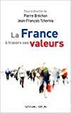 La France à travers ses valeurs.