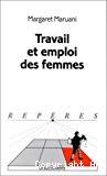 Travail et emploi des femmes.