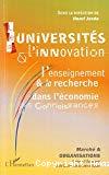 Les universités et l'innovation : l'enseignement et la recherche dans l'économie des connaissances.