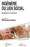 Ingénierie du lien social. Développement et associations.