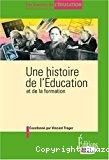 Une histoire de l'éducation et de la formation.