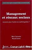 Management et réseaux sociaux : ressource pour l'action ou outil de gestion ?