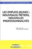 Les emplois-jeunes : nouveaux métiers, nouvelles professionnalités.