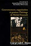 Gouvernement, organisation et gestion : l'héritage de Michel Foucault.