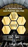 La technologie aux portes des P.M.E. Le rôle des structures de terrain, interfaces territoriales. Exemple du site de Saint-Nazaire.